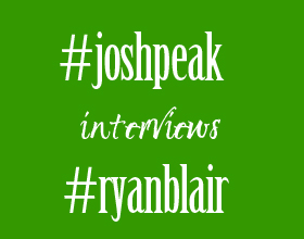 Josh Peak Is Interviewing Mega Entrepreneur Ryan Blair